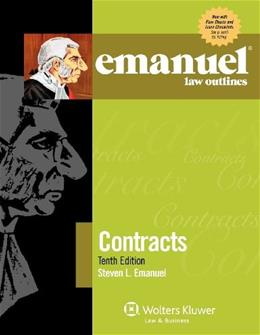 Emanuel Law Outlines: Contracts, by Emnuel, 10th Edition 9781454809142