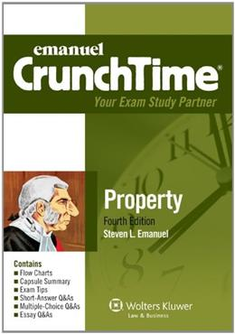 Crunchtime: Property, by Emanuel, 4th Edition 9781454809197
