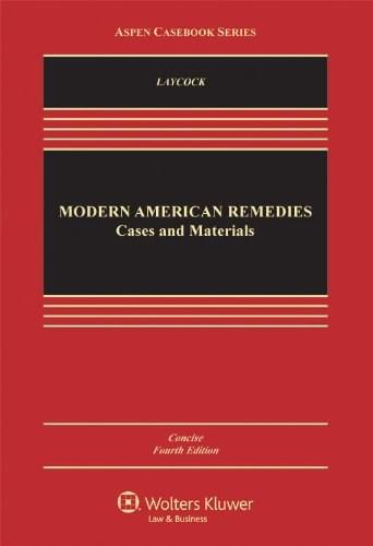 Modern American Remedies: Cases and Materials, by Laycock, 5th Concise Edition 9781454812555