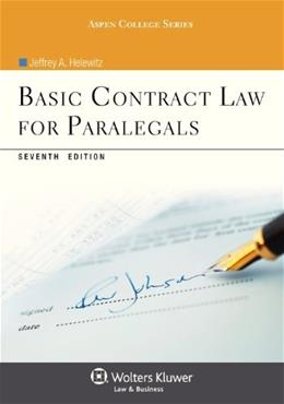 Basic Contract Law for Paralegals, by Helewitz, 7th Edition 9781454816454