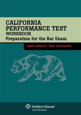 California Performance Test Workbook: Preparation for the Bar Exam, by Basick 9781454816652