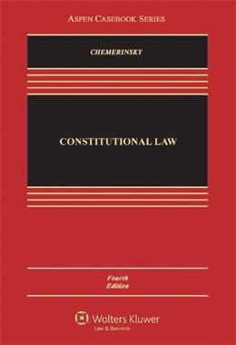 Constitutional Law Fifth Edition 4 9781454817536