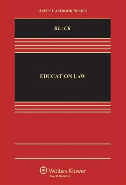 Education Law: Equality, Fairness, and Reform (Aspen Casebook Series) 9781454820314