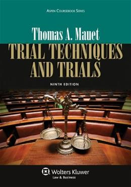 Trial Techniques, Ninth Edition (Aspen Coursebooks) 9 9781454822332