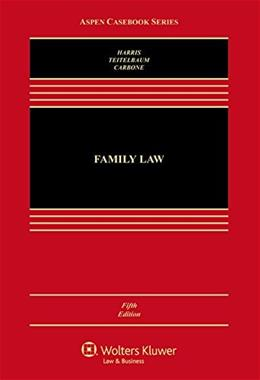 Family Law, by Harris, 5th Edition 9781454825128