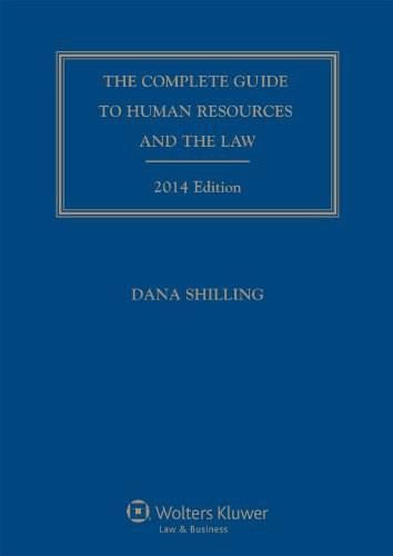 Complete Guide to Human Resources and the Law, by Shilling, 2014 Edition BK w/CD 9781454825425