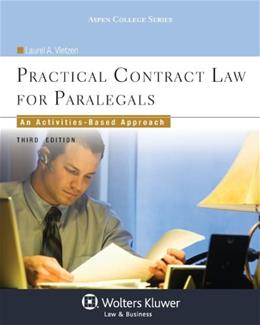 Practical Contract Law for Paralegals: An Activities Based Approach, by Vietzen, 3rd Edition 9781454828020