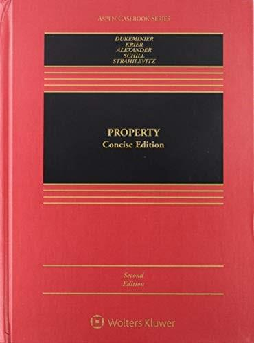 Property, by Dukeminier, Concise Edition 9781454830726