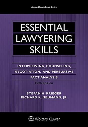 Essential Lawyering Skills, by Krieger, 5th Edition 9781454830986