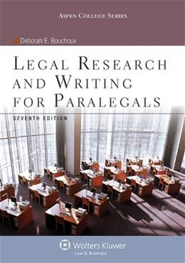 Legal Research & Writing for Paralegals Seventh Edition (Aspen College) 7 9781454831327