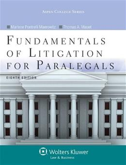Fundamentals of Litigation for Paralegals, Eighth Edition (Aspen College) 8 PKG 9781454831341