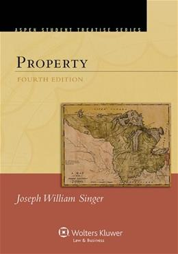 Property, by Singer, 4th Edition 9781454839279