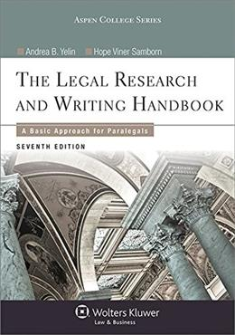 Legal Research and Writing Handbook: A Basic Approach for Paralegals, by Yelin, 7th Edition 7 PKG 9781454840817