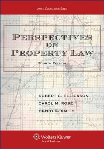 Perspectives on Property Law, by Ellickson, 4th Edition 9781454842026