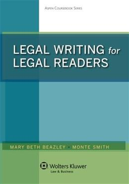 Legal Writing for Legal Readers, by Beazley 9781454847182