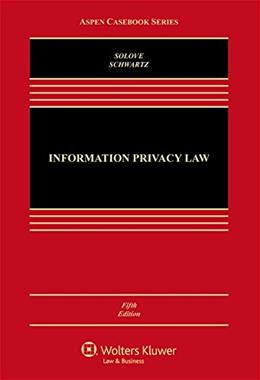 Information Privacy Law, by Solove, 5th Edition 9781454849537