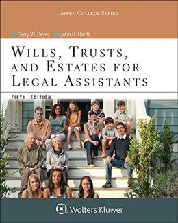 Wills, Trusts, and Estates for Legal Assistants, by Beyer, 5th Edition 9781454851219