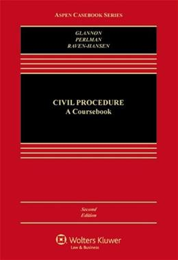 Civil Procedure: A Coursebook [Connected Casebook] (Aspen Casebooks) 2 PKG 9781454851332