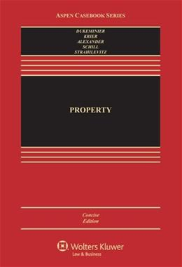 Property, Concise Edition [Connected Casebook] (Aspen Casebook Series) PKG 9781454851387