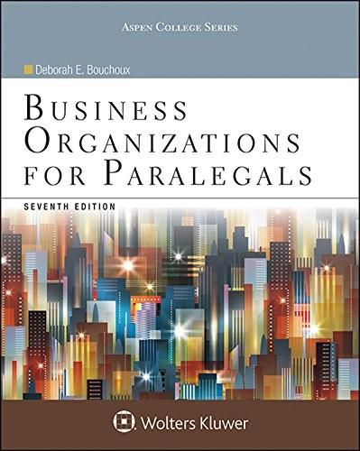 Business Organizations for Paralegals, by Bouchoux, 7th Edition 9781454852209