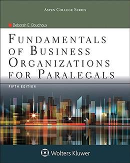 Fundamental Business Organizations for Paralegals, by Bouchoux, 5th Edition 9781454852216