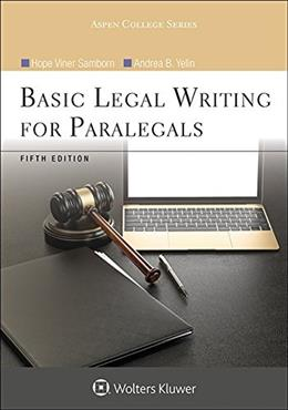Basic Legal Writing for Paralegals, by Samborn, 5th Edition 9781454852230