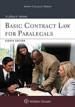 Basic Contract Law for Paralegals, by Helewitz, 8th Edition 9781454855552