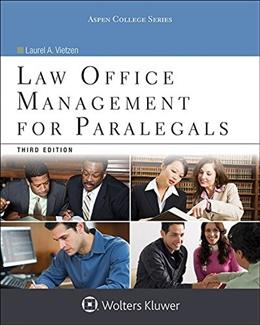 Law Office Management for Paralegals, by Vietzen, 3rd Edition 9781454859383