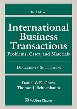 International Business Transactions: Problems, Cases, and Materials Documents Supplement 3 9781454859987