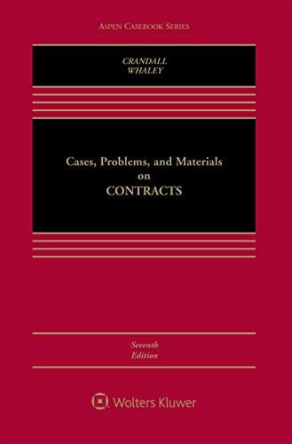 Cases, Problems, and Materials on Contracts (Aspen Casebook Series) 7 9781454864653