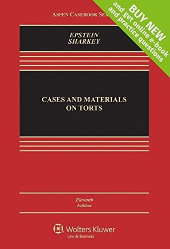 Cases and Materials on Torts (Aspen Casebook) 11 9781454868255
