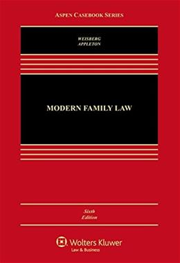 Modern Family Law: Cases and Materials, by Weisberg, 6th Edition 9781454870050
