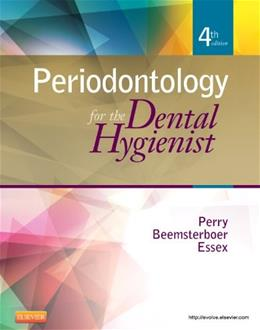 Periodontology for the Dental Hygienist, by Perry, 4th Edition 9781455703692