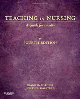 Teaching in Nursing: A Guide for Faculty, 4th Edition 9781455705511