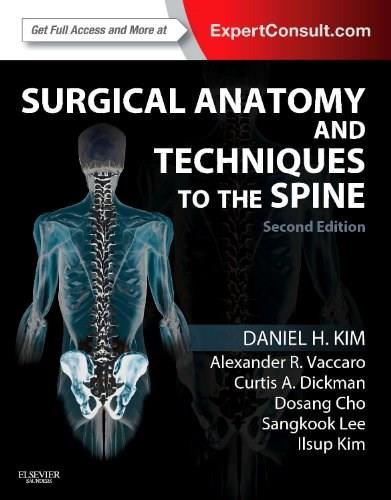 Surgical Anatomy and Techniques to the Spine: Expert Consult - Online and Print, by Kim, 2nd Edition 2 PKG 9781455709892