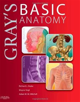Grays Basic Anatomy, by Drake PKG 9781455710782