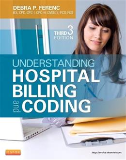 Understanding Hospital Billing and Coding, by Ferenc, 3rd Edition 9781455723638