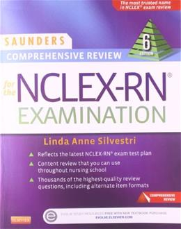 Saunders Comprehensive Review for the NCLEX-RN® Examination, by Silvestri, 6th Edition 6 PKG 9781455727551
