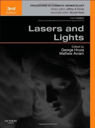 Lasers and Lights: Procedures in Cosmetic Dermatology Series, by Hruza, 3rd Edition 3 PKG 9781455727834