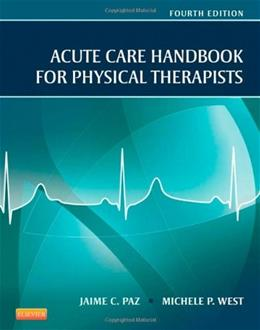 Acute Care Handbook for Physical Therapists, by Paz, 4th Edition 9781455728961