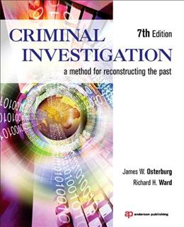 Criminal Investigation: A Method for Reconstructing the Past 7 9781455731381