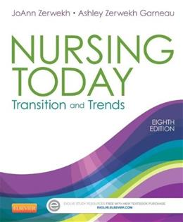 Nursing Today: Transition and Trends, 8e (Nursing Today: Transition & Trends (Zerwekh)) 8 PKG 9781455732036