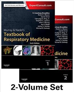 Murray and Nadels Textbook of Respiratory Medicine, by Broaddus, 6th Edition, 2 Volume Set 6 PKG 9781455733835