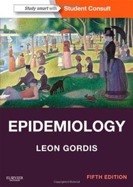 Epidemiology: with STUDENT CONSULT Online Access, 5e (Gordis, Epidemiology) 5 PKG 9781455737338