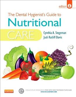 Dental Hygienists Guide To Nutritional Care, by Stegeman, 4th Edition 4 PKG 9781455737659