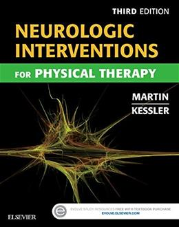 Neurologic Interventions for Physical Therapy, by Martin, 3rd Edition 9781455740208