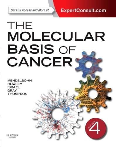 Molecular Basis of Cancer, by Mendelsohn, 4th Edition 4 PKG 9781455740666