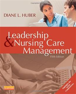 Leadership and Nursing Care Management, 5e 5 PKG 9781455740710