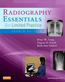 Radiography Essentials for Limited Practice, by Long, 4th Edition 9781455740772