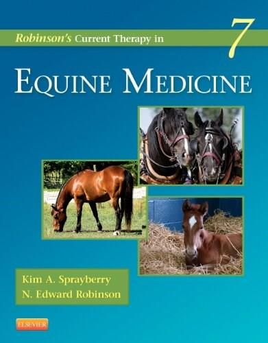 Robinsons Current Therapy in Equine Medicine, by Sprayberry, 7th Edition 9781455745555